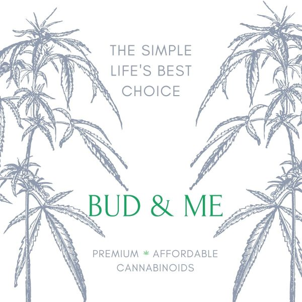 Bud and Me premium and affordable CBD (Cannabidiol) Isolate Drops